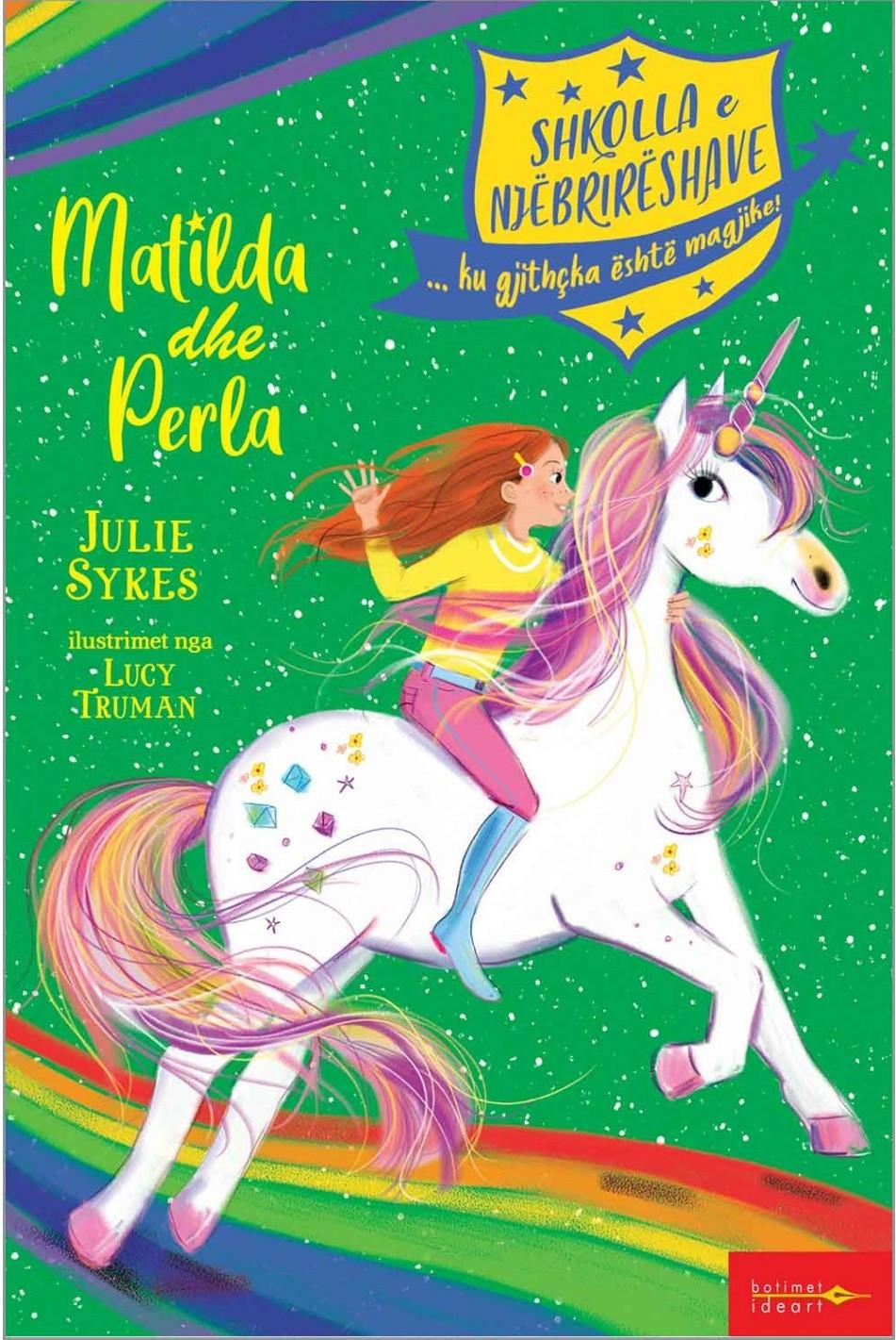 Shkolla e njebrireshave - Matilda dhe perla