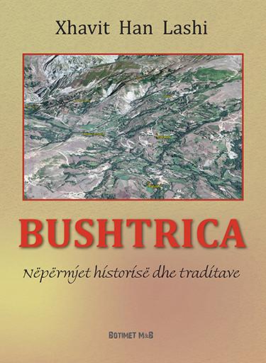 Bushtrica nepermjet historise dhe traditave