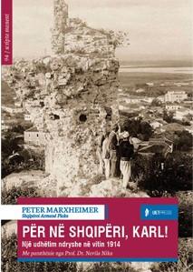 Per ne Shqiperi Karl - Nje udhetim ndryshe në vitin 1914