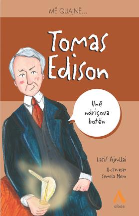 Me quajne Tomas Edison