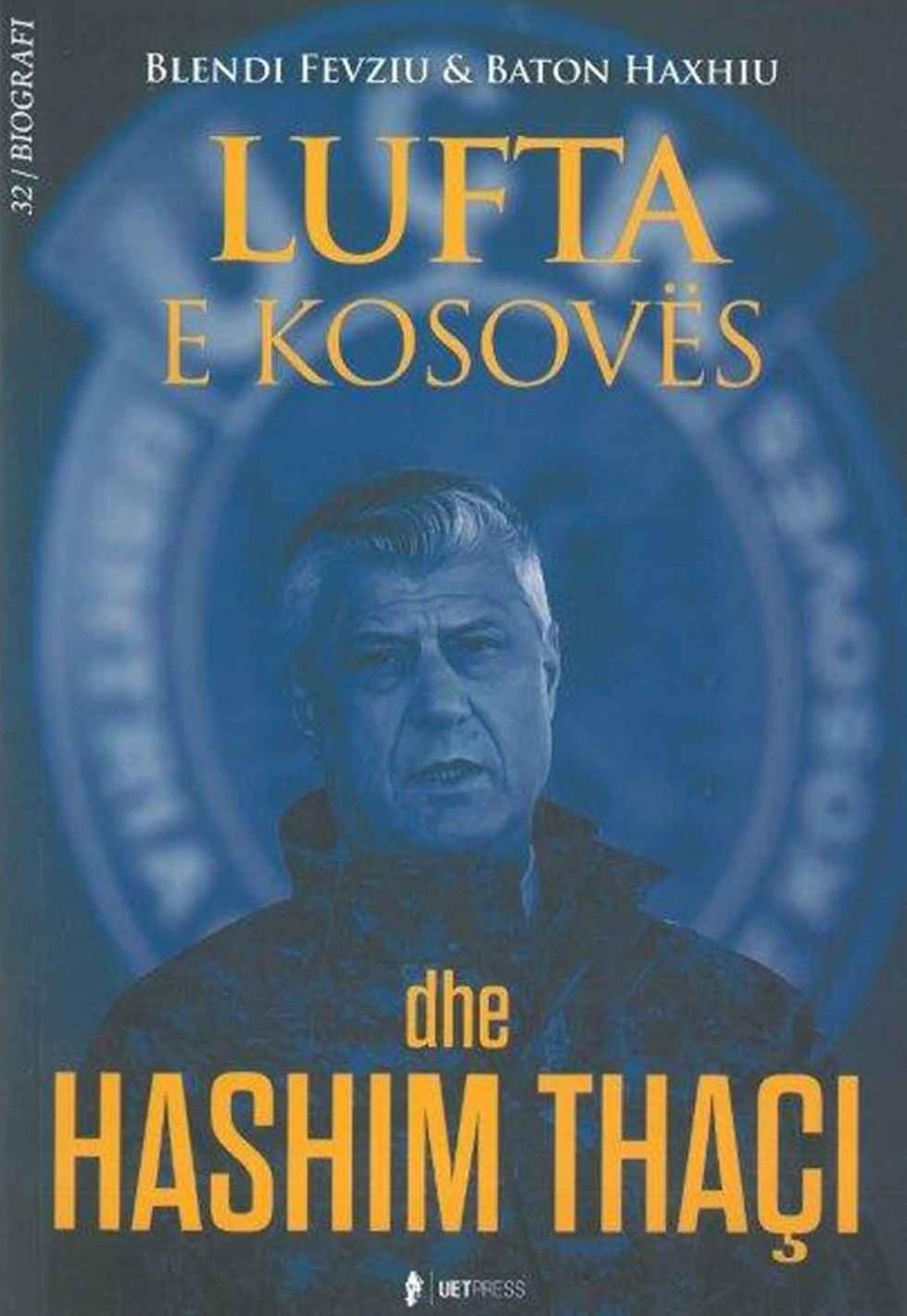 Lufta e Kosoves dhe Hashim Thaci
