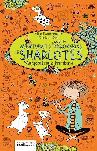 Aventurat e jashtezakonshme të Sharlotes 3 – Magjepsesja e krimbave