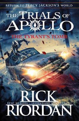 Trial of Apollo - The tyrans tomb