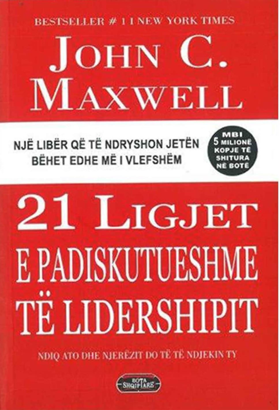 21 ligjet e padiskutueshme te lidershipit