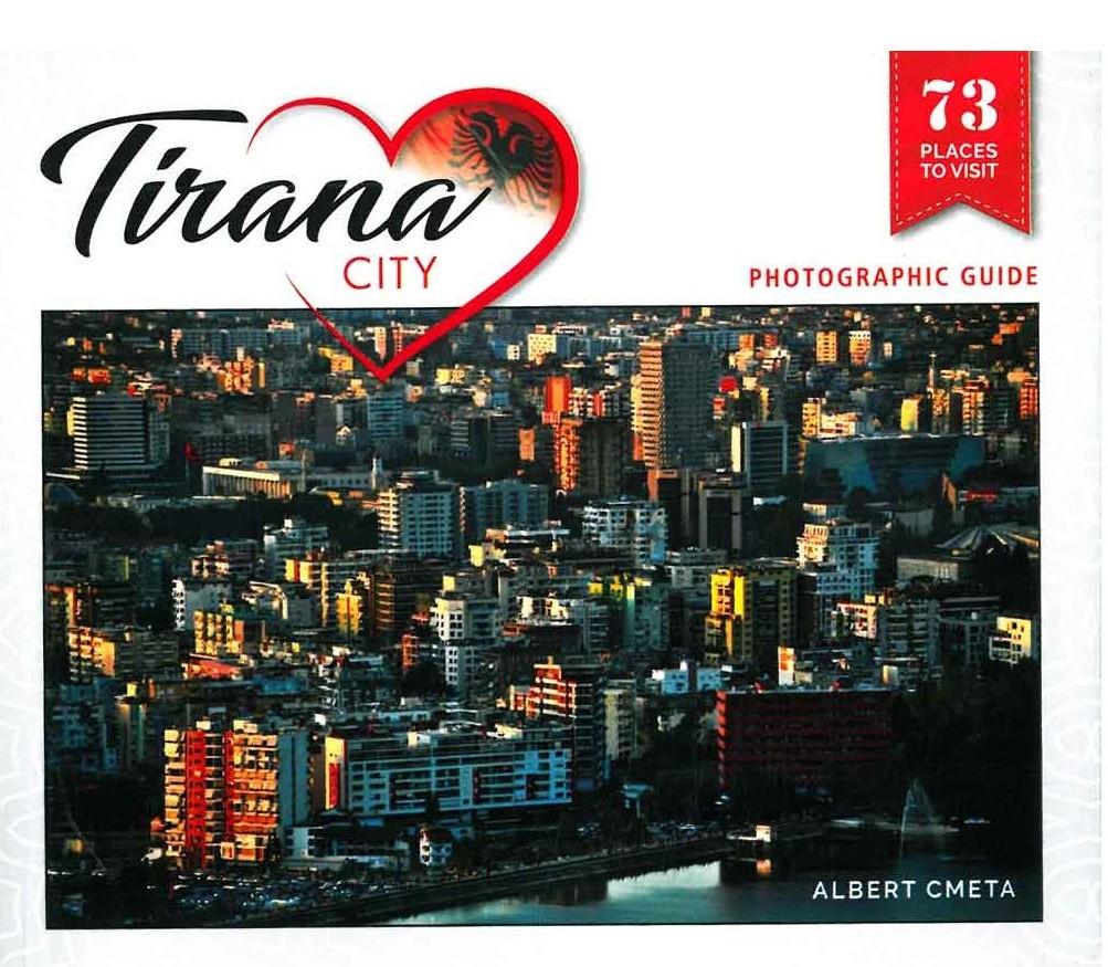 Qyteti i Tiranes, - guide fotografike