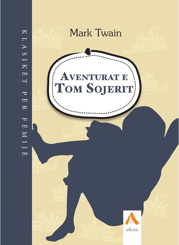 Aventurat e Tom Sojerit – HC Albas