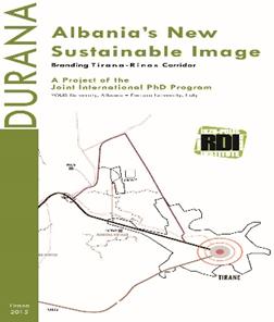 DURANA/ Albania'S New Sustainable Image