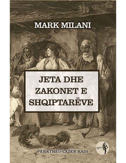 Jeta dhe zakonet e shqiptareve