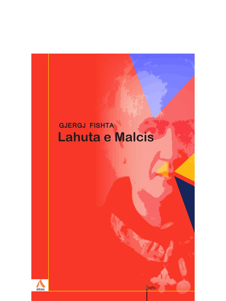 Lahuta e Malcis - Albas