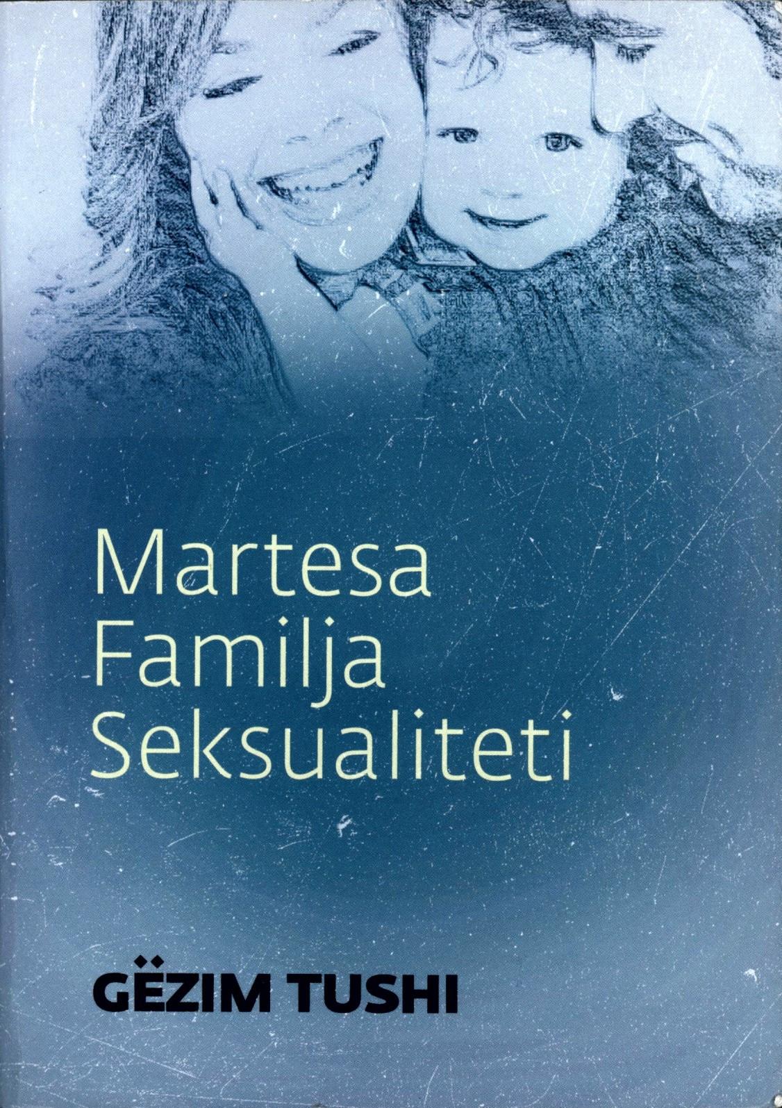 Martesa, Familja, Seksualiteti