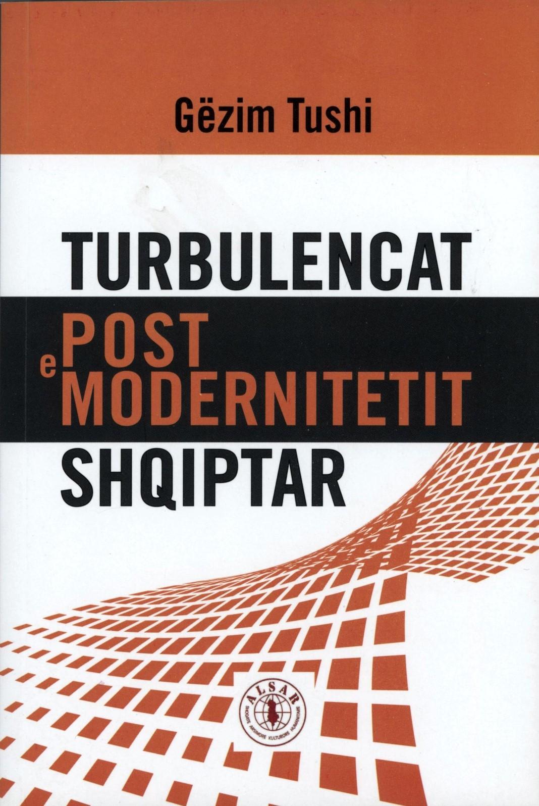 Turbulencat e postmodernitetit shqiptar