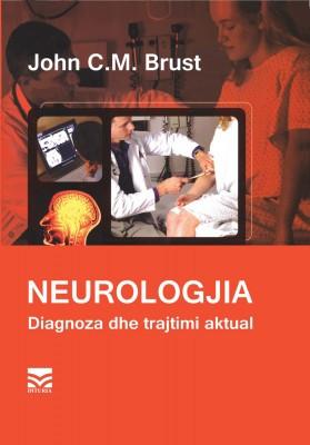 Neurologjia. Diagnoza dhe trajtimi aktual