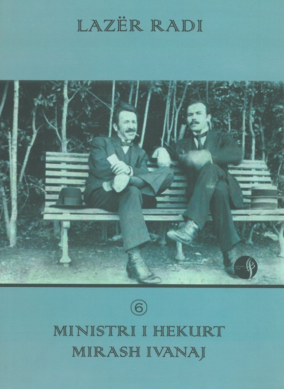 Ministri i hekurt Mirash Ivanaj