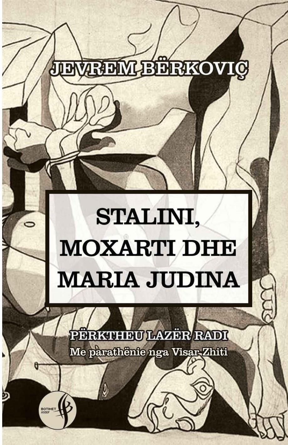 Stalini, Moxarti dhe Maria Judina