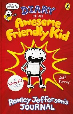 Diary of an Awesome Friendly Kid : Rowley Jefferso