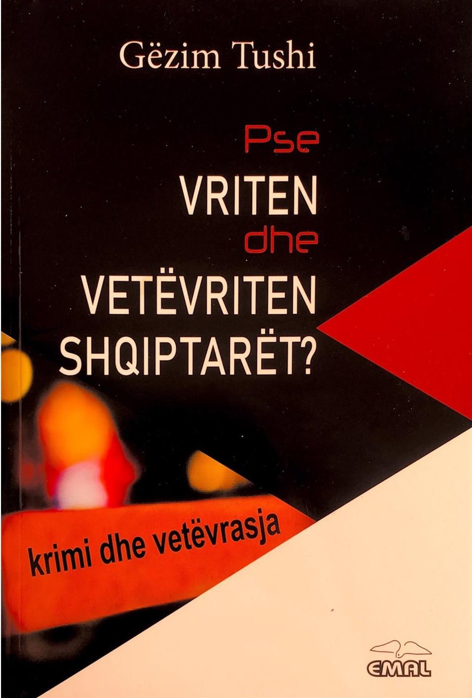 Pse vriten dhe vetevriten shqiptaret ?