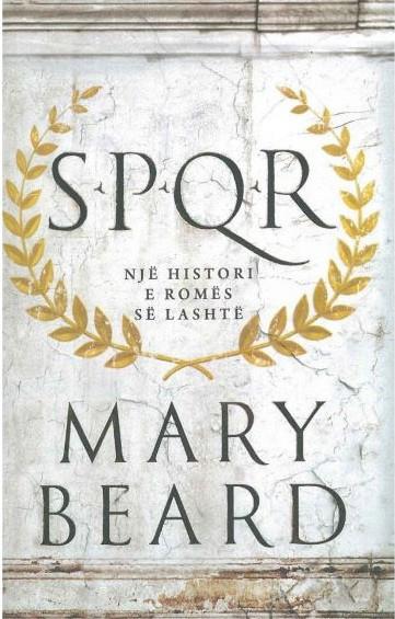 SPQR - nje histori e Romes se lashte