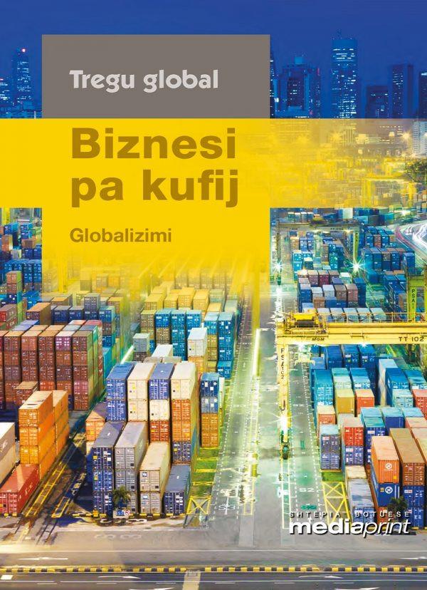 Biznesi pa kufij – Globalizimi