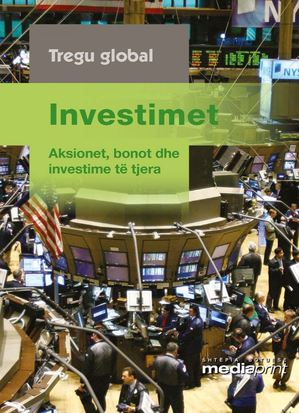 Investimet – Aksionet, bonot dhe investime të tjera