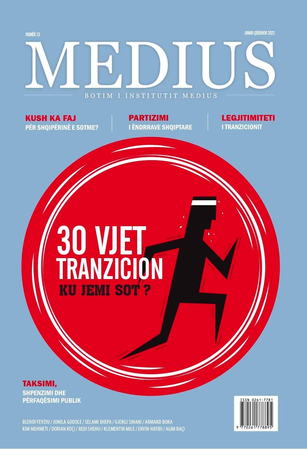 Medius nr. 13 - 30 vjet tranzicion, ku jemi sot