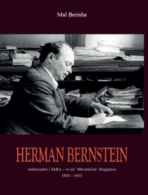 Herman Bernstein – ambasadori i SHBA-ve ne Mbreterine Shqiptare