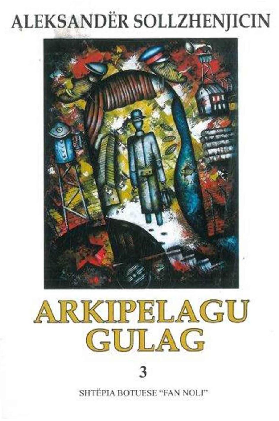 Arkipelagu Gulag 3