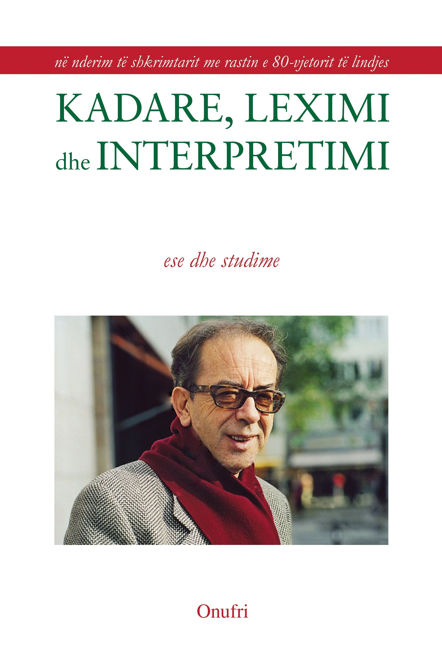 Kadare, leximi dhe interpretimi