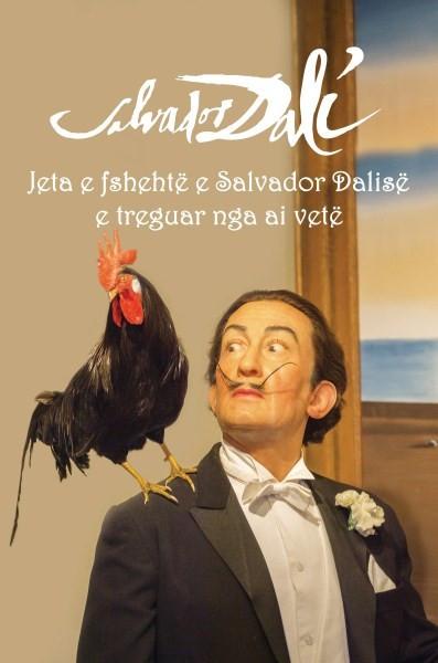 Jeta e fshehtë e Salvador Dalisë e treguar nga ai vetë