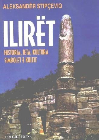 Iliret, historia, jeta, kultura dhe simbolet e tyre