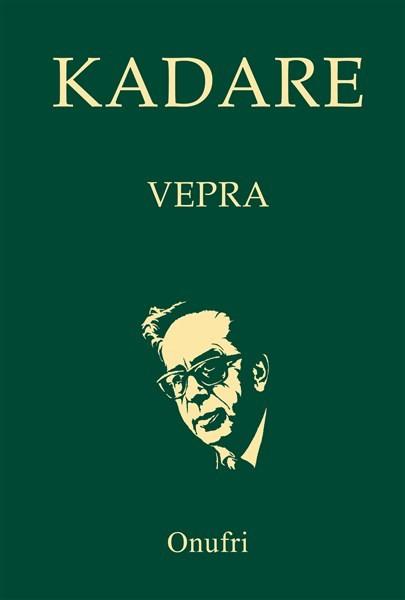 Ismail Kadare, VEPRAT