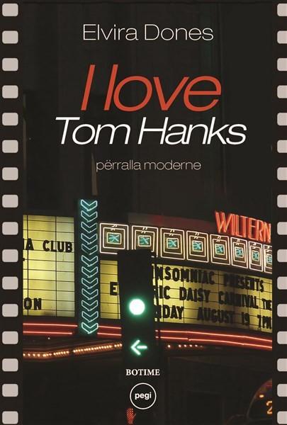I love Tom Hanks