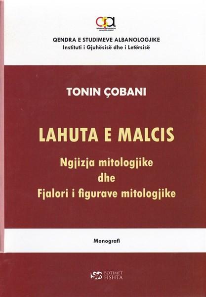 Lahuta e Malcis - ngjizja mitologjike