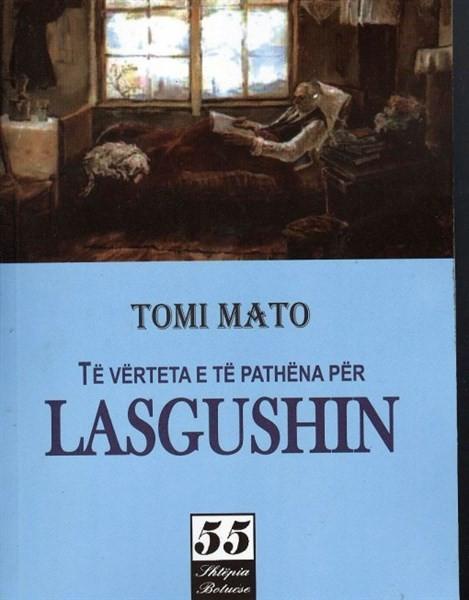Të vërteta e të pathëna për Lasgushin