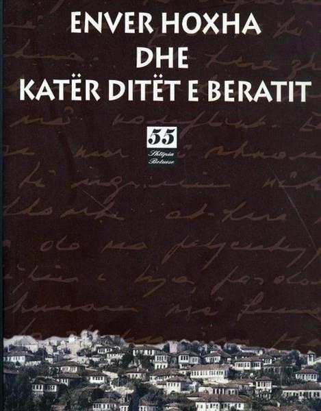 Enver Hoxha dhe katër ditët e Beratit