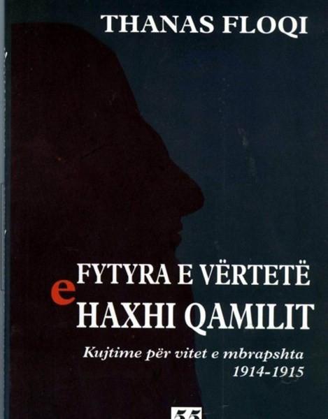 Fytyra e vertete e Haxhi Qamilit