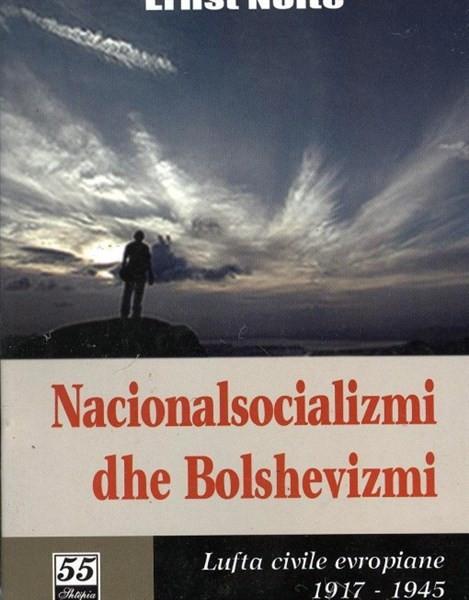 Nacionalsocializmi dhe bolshevizmi, - lufta civile europiane 1917-1945