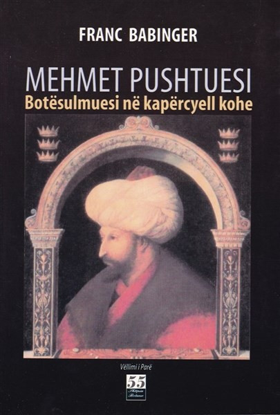 Mehmet Pushtuesi Vol I