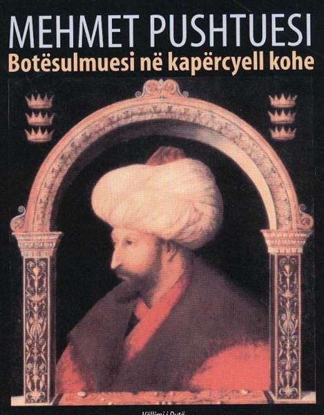 Mehmet Pushtuese Vol II