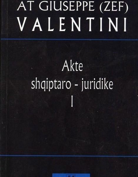 Akte Shqiptaro-Juridike Vol 1