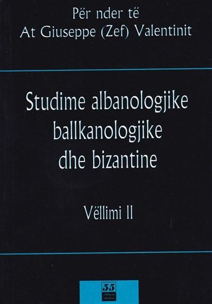 Studime Albanologjike Ballkanologjike dhe Bizantine Vol 2