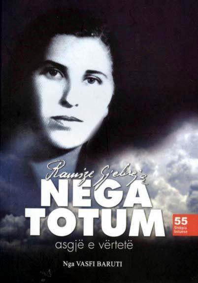 Ramize Gjebrea: Nega Totum, asgje e vertete