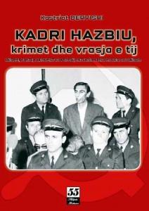 Kadri Hazbiu, krimet dhe vrasja e tij