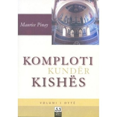 Komploti kunder kishes Vol. II