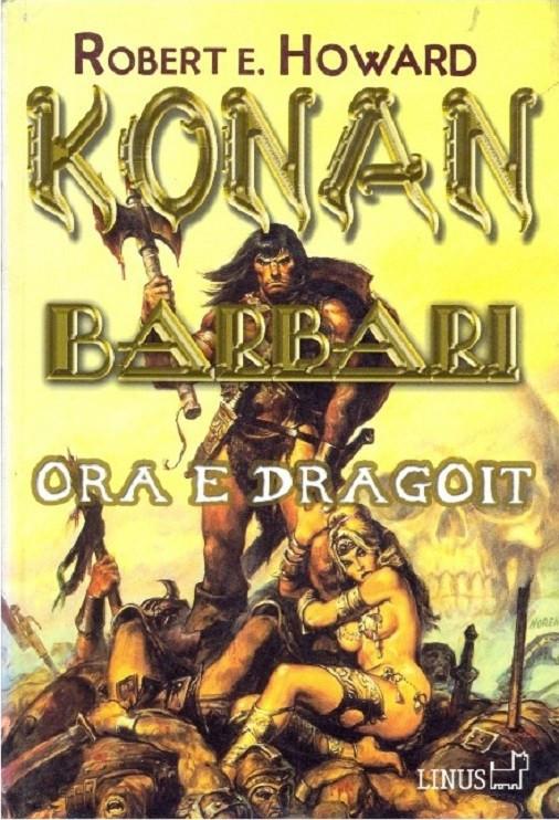Konan Barbari, Ora e Dragoit