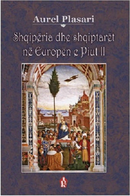 Shqiperia dhe Shqiptaret ne Europen e Piut te II