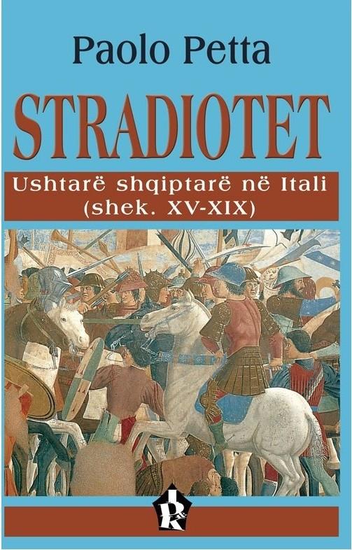 STRADIOTET - Ushtare shqiptare ne Itali