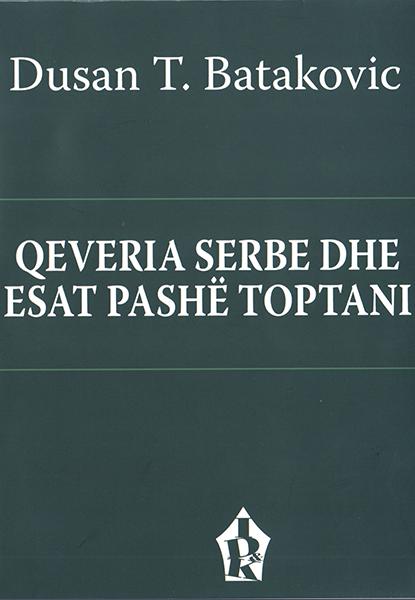Qeveria Serbe dhe Esat Pashe Toptani