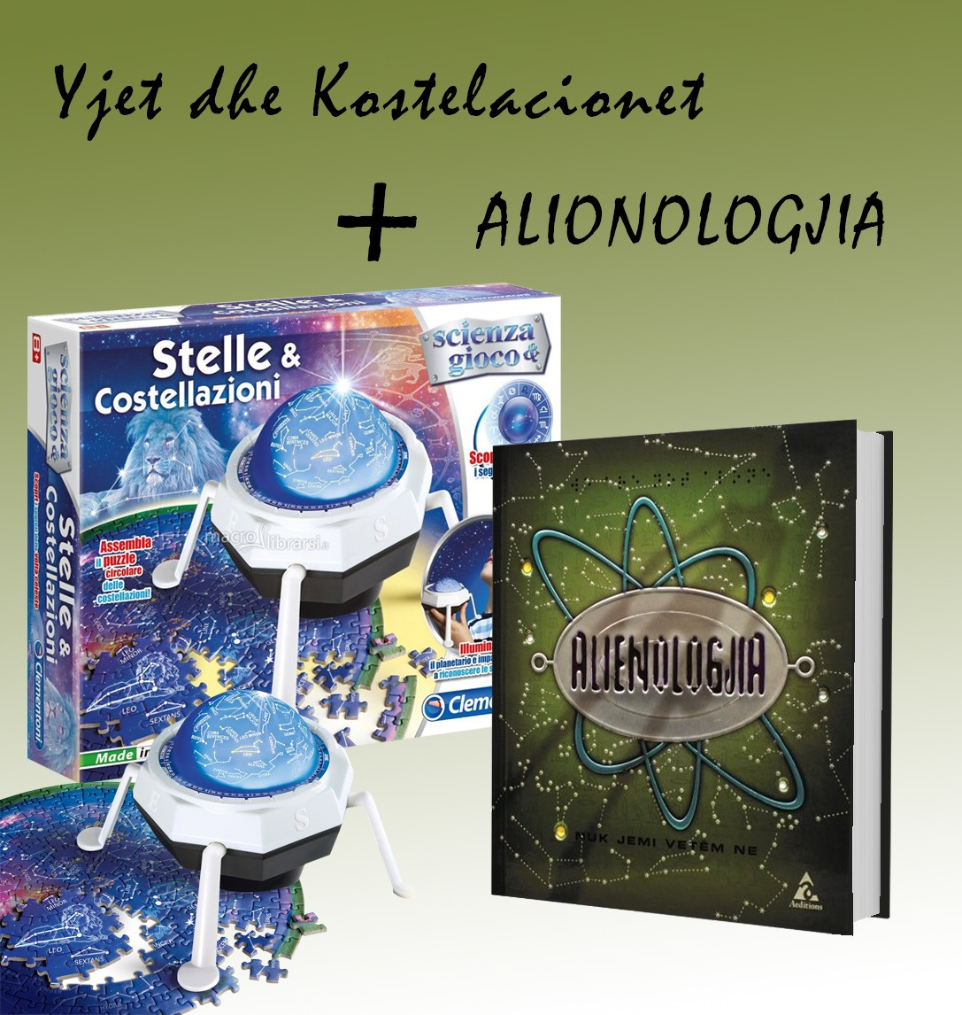 """Set Yjet dhe kostelacionet + """"Alienologjia"""""""