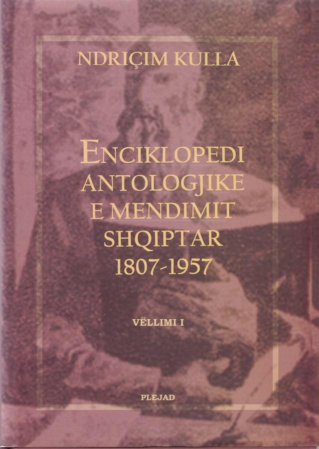 Enciklopedi Antologjike e Mendimit Shqiptar (I) 1807-1957