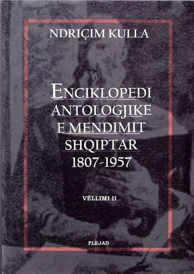 Enciklopedi Antologjike e Mendimit Shqiptar (II) 1807-1957